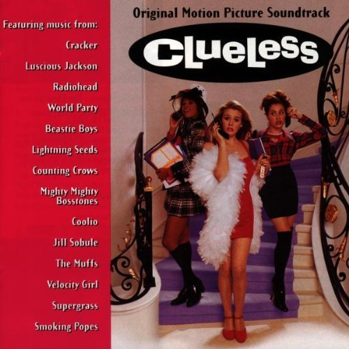 Various Artists Clueless Cracker Coolio Radiohead Oasis Supergrass Lightning Seeds