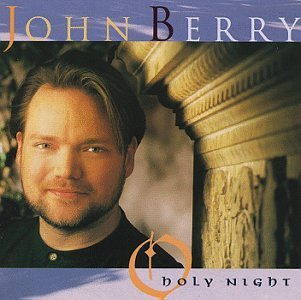 John Berry/O Holy Night