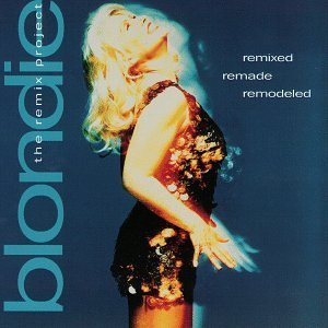 blondie-remixed-remade-remodeled