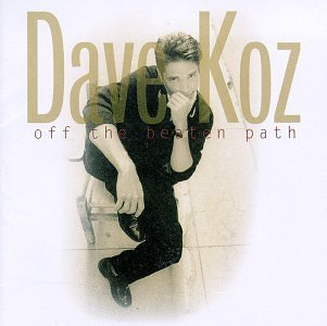 Dave Koz Off The Beaten Path Enhanced CD Hdcd