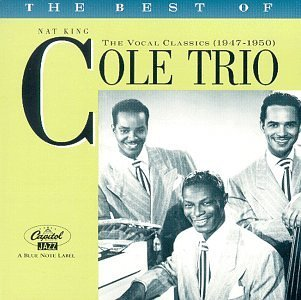 Nat King Trio Cole Best Of Vocal Classics 1947 50