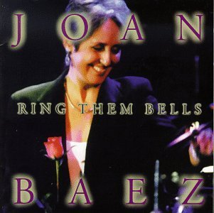 Baez Joan Ring Them Bells Feat. Farina Indigo Girls Black Hinijosa Mcgarrigle
