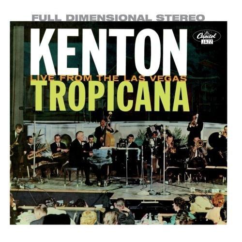 Stan Kenton/At The Las Vegas Tropicana