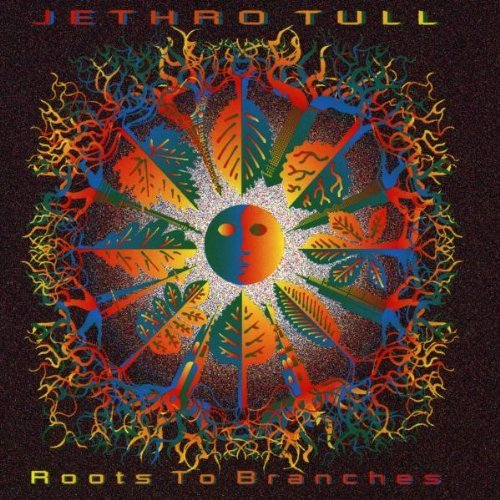 Jethro Tull Roots To Branches