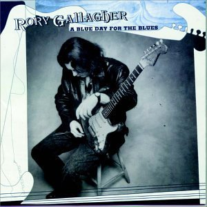 rory-gallagher-blue-day-for-the-blues