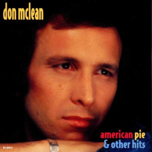 Mclean Don American Pie & Other Hits