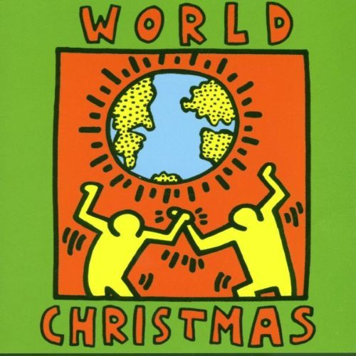 World Christmas World Christmas Gipsy Kings Cinelu Reeves Evora Scofield Wild Magnolias
