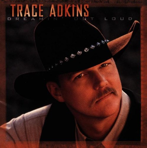 Trace Adkins Dreamin' Out Loud Hdcd