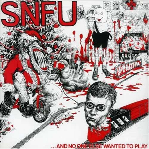 Snfu And No One Else Wanted To Play