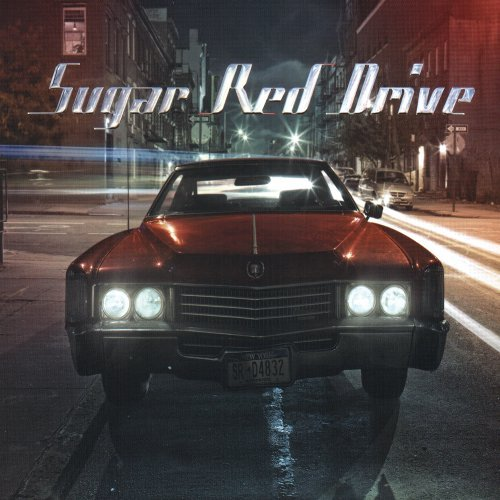 Sugar Red Drive Sugar Red Drive