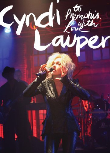 Cyndi Lauper To Memphis With Love