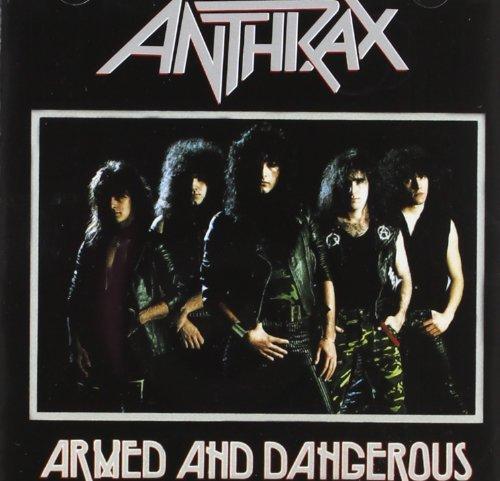 anthrax-armed-dangerous