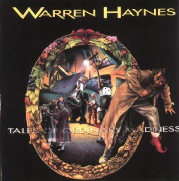 warren-haynes-tales-of-ordinary-madness