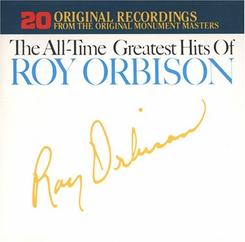 Roy Orbison All Time Greatest Hits Of Roy Orbison