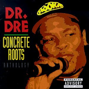 Dr. Dre Concrete Roots
