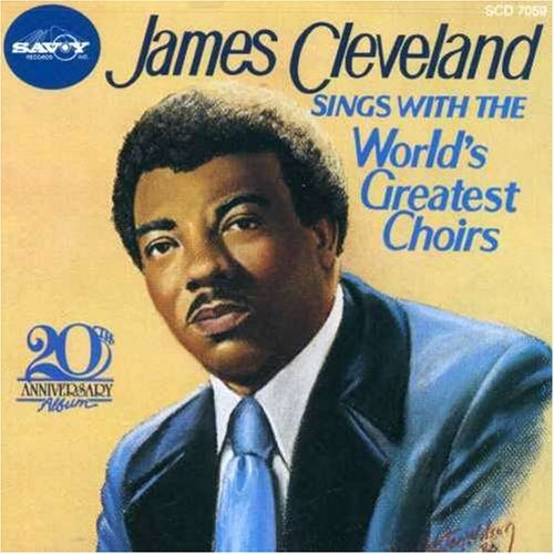 Rev. James Cleveland Sings With The World's Greates