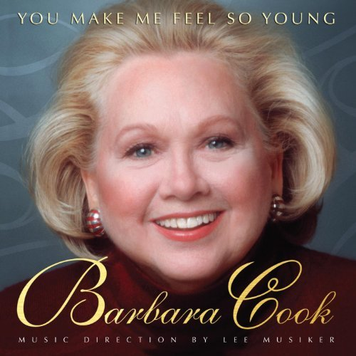 Barbara Cook You Make Me Feel So Young Liv