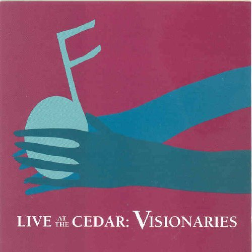Live At The Cedar Visionaries Live At The Cedar Visionaries Watson Maal Welch