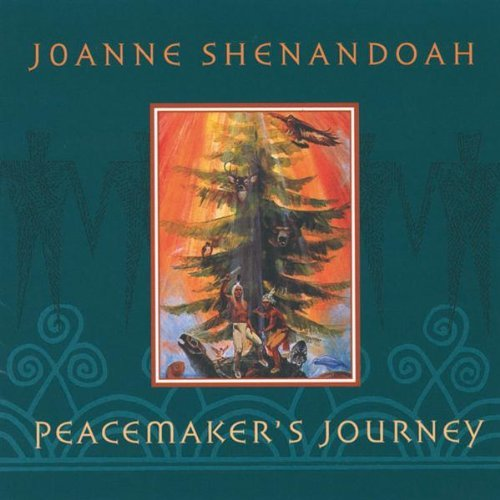 joanne-shenandoah-peacemakers-journey
