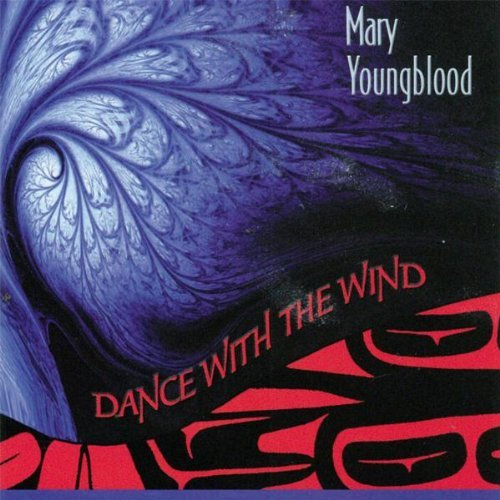 Mary Youngblood Dance With The Wind