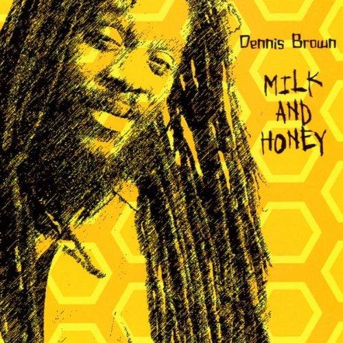 Dennis Brown/Milk & Honey