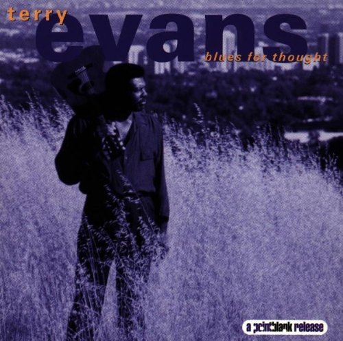 Terry Evans Blues For Thought Import Eu