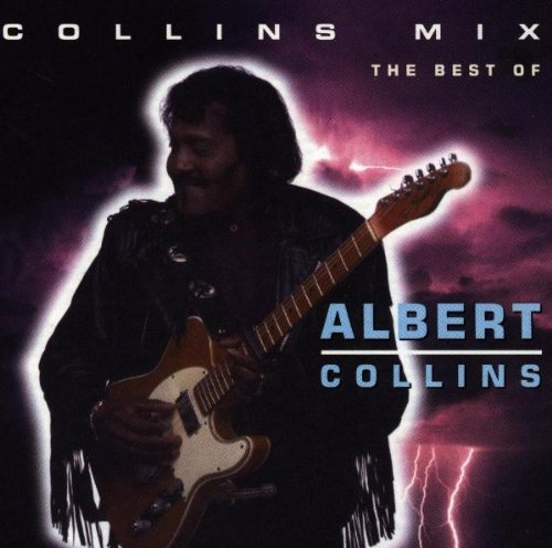 Albert Collins Collins Mix Best Of