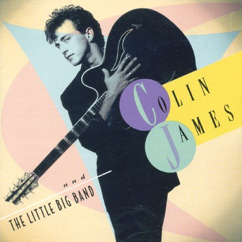 James Colin & Little Big Band Colin James & Little Big Band
