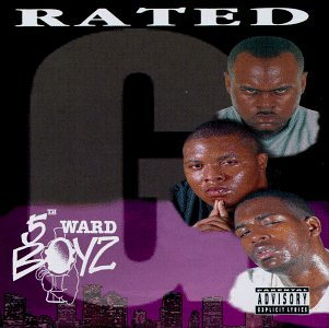Fifth Ward Boyz Rated G Explicit Version
