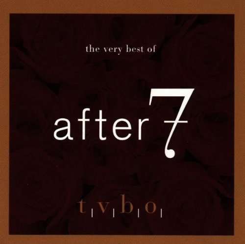 After 7 Very Best Of After 7