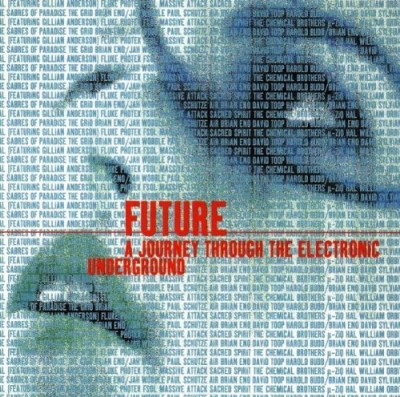 future-journey-the-electron-future-journey-the-electronic-fluke-photek-chemical-brothers-2-cd-set