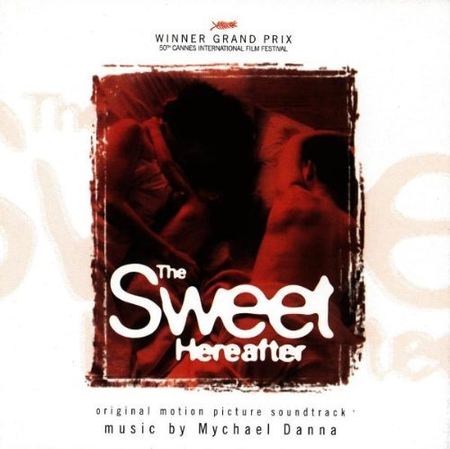 Sweet Hereafter Score Music By Mychael Danna