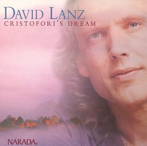 David Lanz Cristofori's Dream Remastered