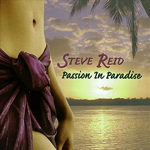 Steve Reid Passion In Paradise