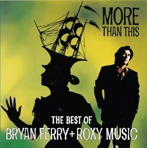 ferry-roxy-music-more-than-this-best-of-bryan-f