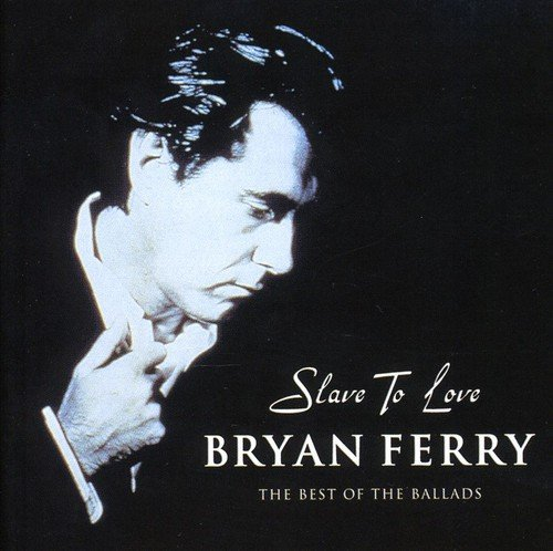 bryan-ferry-slave-to-love