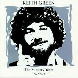 Keith Green Vol. 1 Ministry Years 1977 79 2 CD