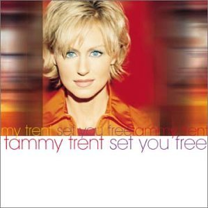 Tammy Trent Set You Free