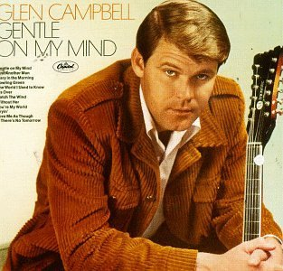 Campbell Glen Gentle On My Mind