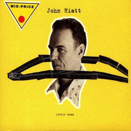 John Hiatt Little Head