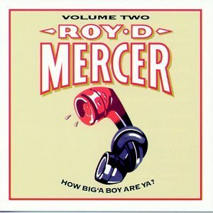 Roy D. Mercer Vol. 2 How Big'a Boy Are Ya?