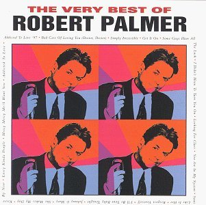 Robert Palmer Very Best Of Robert Palmer