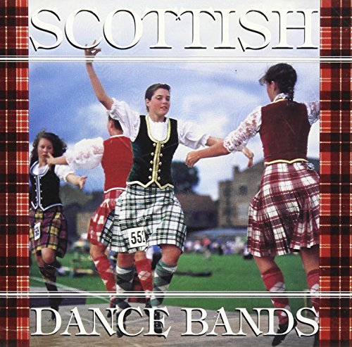 Scottish Dance Bands Scottish Dance Bands