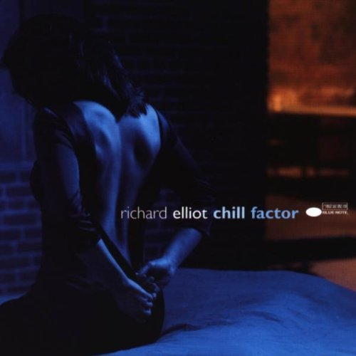 Richard Elliot Chill Factor Hdcd