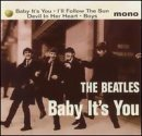 Beatles Baby It's You I'll Follow Th