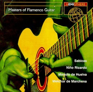 Hemisphere Artists Masters Of Flamenco Guitar Hemisphere Artists