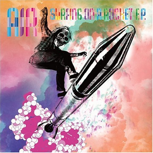 Air Surfing On A Rocket Ep