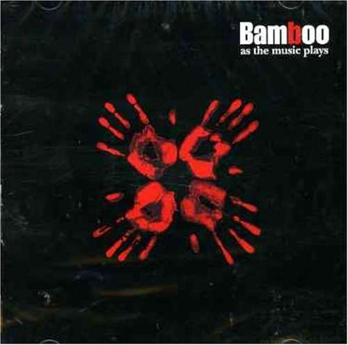 Bamboo As The Music Plays Import Tha Incl. Bonus CD