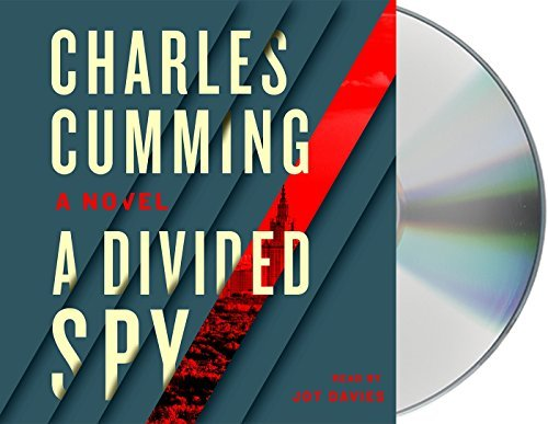 Charles Cumming A Divided Spy