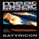 Meat Beat Manifesto Satyricon